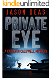 Private Eye: Cameron Caldwell Mystery