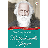 The Complete Works of Rabindranath Tagore
