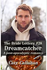 THE BRIDE LOTTERY, BOOK 28: DREAMCATCHER Kindle Edition