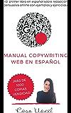 Manual Copywriting Web en Español: Aprende a escribir para vender online con técnicas copywriting