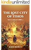 The Lost City of Ithos: Mage Errant Book 4