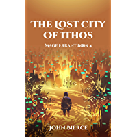 The Lost City of Ithos: Mage Errant Book 4 (English Edition)
