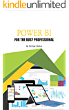 Power BI for the Busy Professional