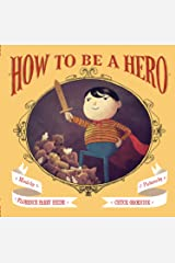 How to Be a Hero Kindle Edition
