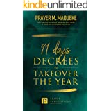 91 Days Decrees to Takeover the Year 2021