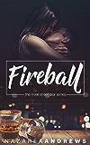 Fireball (River Street Bar Book 1)
