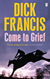 Come To Grief (Francis Thriller)