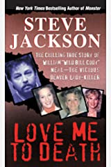 Love Me To Death (Pinnacle True Crime) Kindle Edition