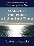 Malachi - The Voice at the End Time