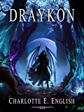 Draykon (The Draykon Series Book 1)