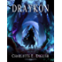 Draykon: An Epic Fantasy of Dragons (The Draykon Series Book 1)