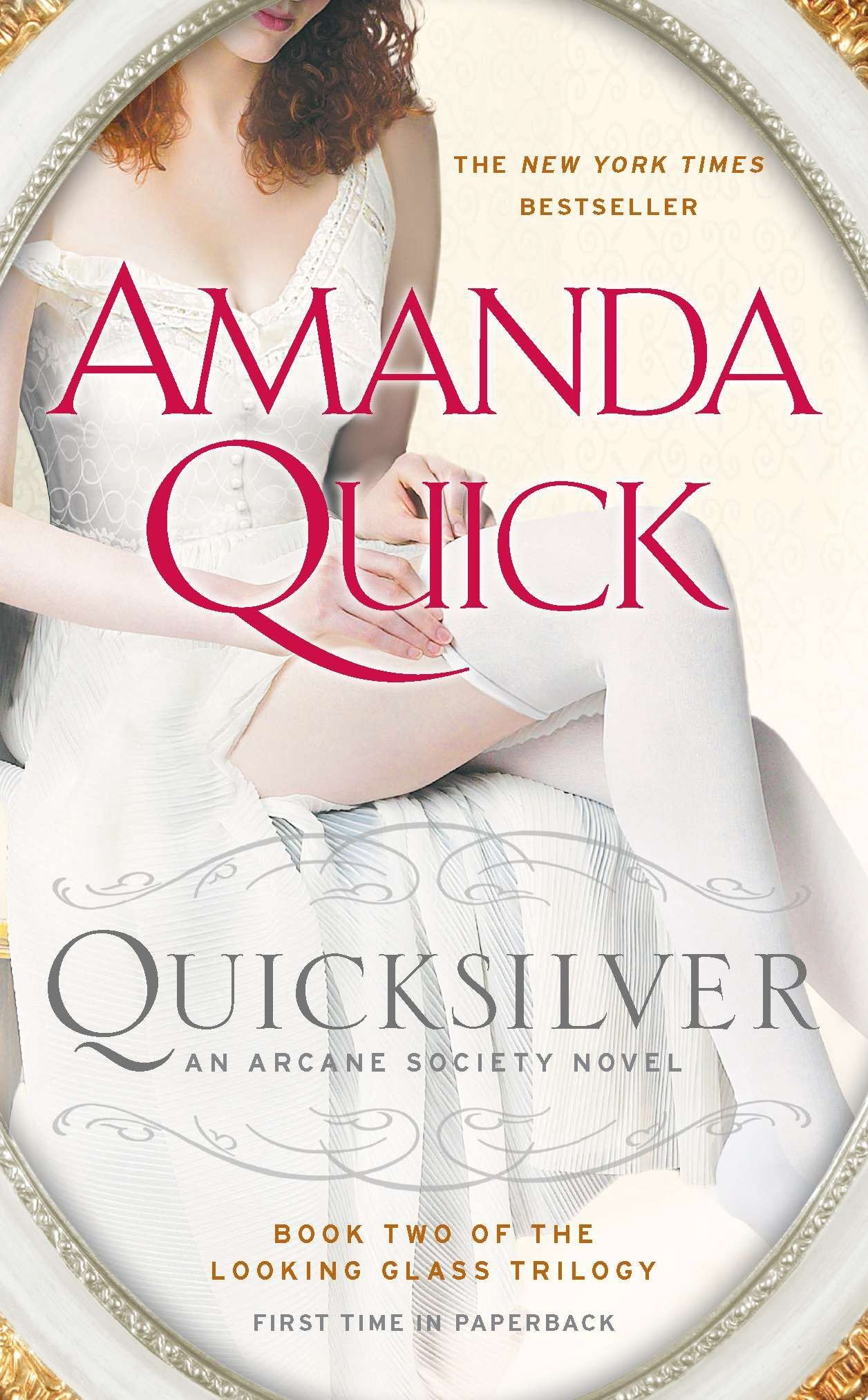 Quicksilver: Book Two of the Looking Glass Trilogy (An Arcane Society Novel) ebook