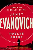 Twelve Sharp: A hilarious mystery full of temptation, suspense and chaos (Stephanie Plum 12)
