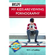 Help! My Kids Are Viewing Pornography (LifeLine Mini-book) (Life-Line Mini-Books)