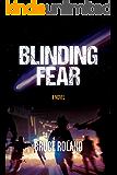 Blinding Fear