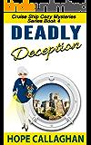 Deadly Deception: A Cruise Ship Cozy Mystery (Cruise Ship Christian Cozy Mysteries Series Book 4)