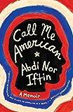 Call Me American: A Memoir