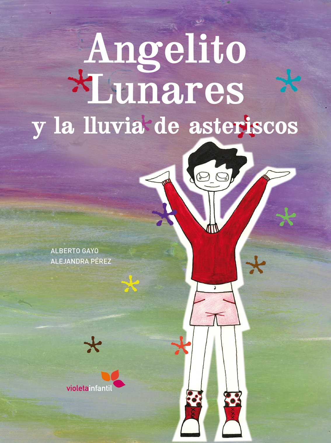 Angelito Lunares-lluvia Asterisco (Spanish) Hardcover – 2013