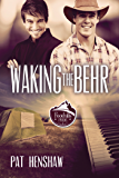 Waking the Behr (Foothills Pride Book 7)