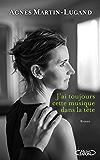 J'ai toujours cette musique dans la tête (French Edition)