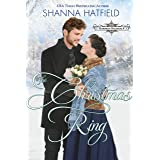 The Christmas Ring: A Sweet Western Holiday Romance (Hardman Holidays Book 8)