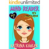 Mind Reader - Book 2: It's Complicated: (Diary Book for Girls aged 9-12)