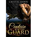 Captain of the Guard: An Alien Dragon Shifter's Fantasy Romance (Winged Beasts Book 2)