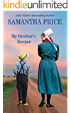 My Brother's Keeper: Amish Romance (Amish Misfits Book 7)