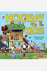 Hooray for Kids Hardcover