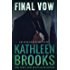 Final Vow (Bluegrass Brothers Book 6) (English Edition)