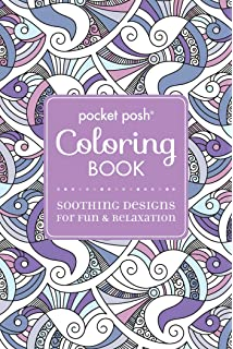 Pocket Posh Adult Coloring Book Soothing Designs For Fun Relaxation