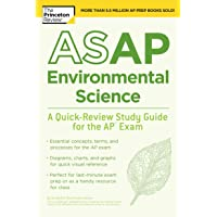 ASAP Environmental Science: A Quick-Review Study Guide for the AP Exam (College Test Preparation)