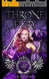 Throne of Fury: A Sleeping Beauty retelling (Kingdom of Fairytales Sleeping Beauty Book 3)