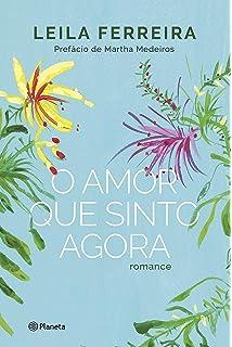 O Amor que Sinto Agora (Em Portugues do Brasil)