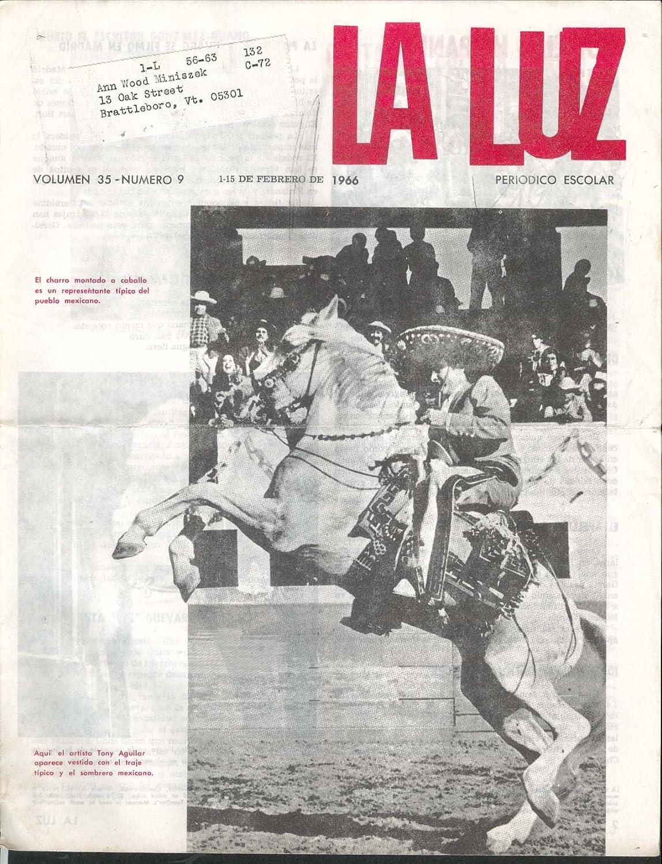 LA LUZ Vol 35 #9 Tony Aguilar Cesar Gonzalez-Ruano 2/15 1966 ...