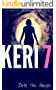KERI 7: The Original Child Abuse True Story (Child Abuse True Stories)