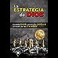 La Estrategia de Dios: Cuando Dios cambia las Reglas a través de los Tiempos (Spanish Edition)
