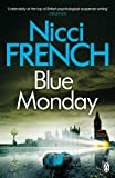 Blue Monday: A Frieda Klein Novel (1)