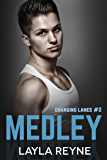 Medley (Changing Lanes Book 2)
