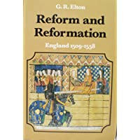 Reform and Reformation: England, 1509-58 (The New History of England series)