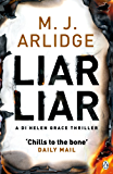 Liar Liar: DI Helen Grace 4
