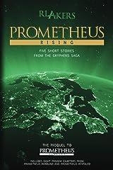 Prometheus Rising (The Gryphens Saga) Kindle Edition
