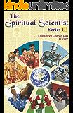 The Spiritual Scientist - 2