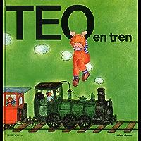 Teo en tren (Edición de 1977) (Spanish Edition)