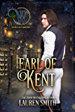 The Earl of Kent: The Wicked Earls' Club Book 13 (The League of Rogues 11)