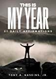 This Is My Year: 31 Daily Affirmations