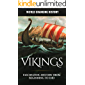 Vikings: A Fascinating History from Beginning to End