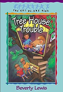 Tree House Trouble Cul De Sac Kids Book 16