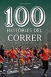 100 històries del córrer (Catalan Edition)