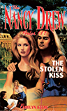 The Stolen Kiss (Nancy Drew Files Book 111)